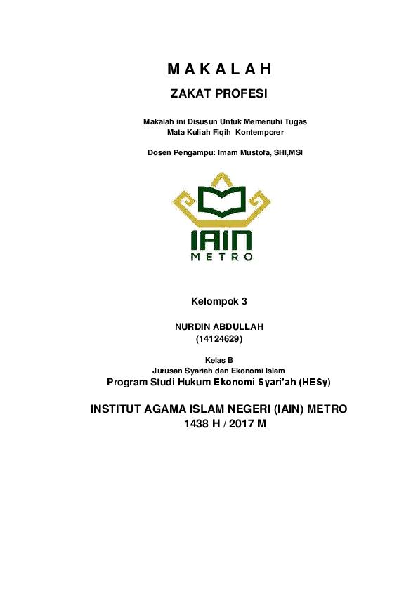 Pdf M A K A L A H Zakat Profesi Kelompok 3 Nurdin Abdullah 14124629 Program Studi Hukum Ekonomi Syari Ah Hesy Nurdin Abdullah Academia Edu