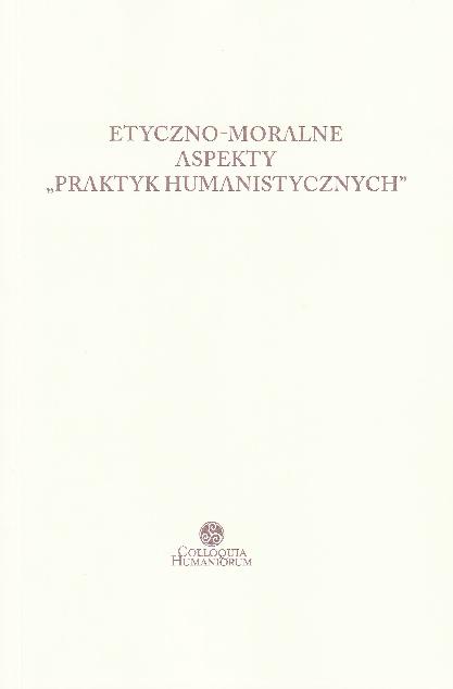 Pdf Etyczno Moralne Aspekty Praktyk Humanistycznych