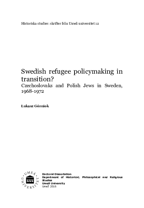 Swedish Refugee Policymaking In Transition Czechoslovaks And Polish