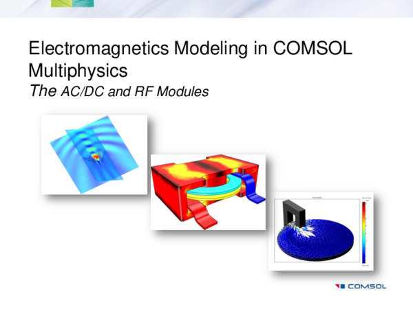 PDF) Electromagnetics Modeling in COMSOL Multiphysics The AC