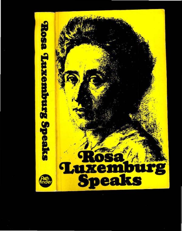 PDF) Rosa Luxemburg Speaks-Pathfinder Press (1970) [Mary-Alice ...