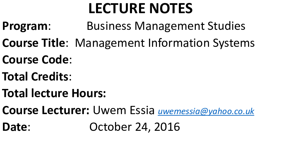 PPT) LECTURE NOTES on Management Information Systems | uwem