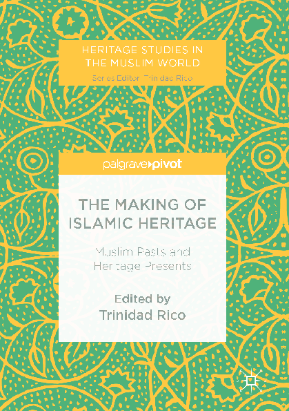 """PDF) """"The Intertwining of History and Heritage in Islamic"""