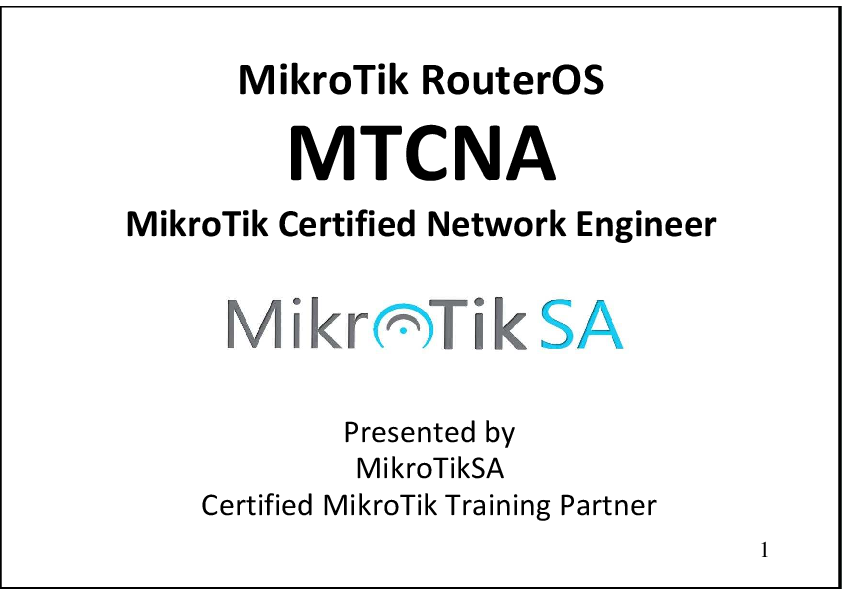 PDF) MikroTik RouterOS MTCNA MikroTik Certified Network Engineer