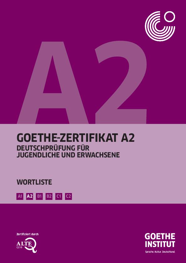 Pdf Goethe Zertifikat A2 Wortliste B1 B2 C1 C2 A2 A1 Zertifiziert