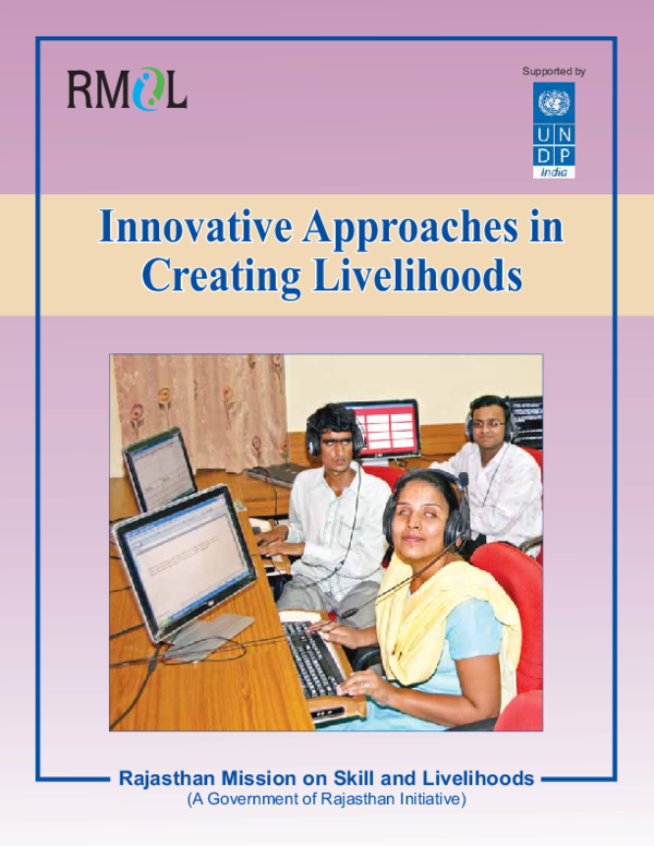 6b1d860f5 (PDF) Innovative Approaches in Creating Livelihoods Innovative Approaches  in Creating Livelihoods Rajasthan Mission on Skill and Livelihoods (A  Government ...