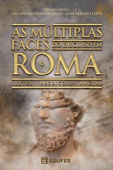 PDF) As mltiplas faces do discurso em Roma.pdf   Gilvan Ventura ...