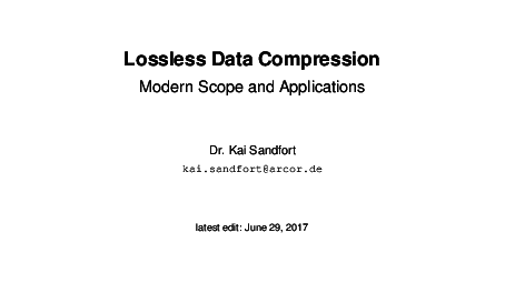 PDF) Lossless Data Compression - Modern Scope and Applications | Kai