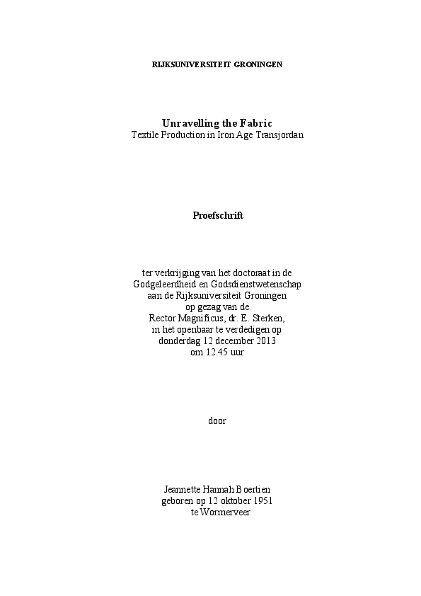 Pdf Unravelling The Fabric Textile Production In Iron Age Transjordan Phd Dissertation University Of Groningen E Book Jeannette Boertien Academia Edu