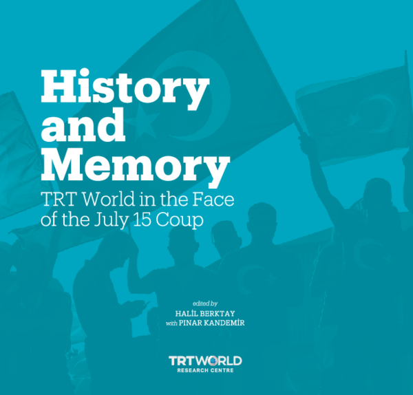 PDF) History and Memory: TRT World in the Face of the July
