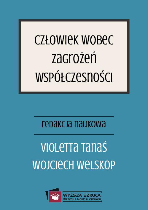 Pdf Czlowiek Wobec Zagrozen Wspolczesnosci Red Wojciech