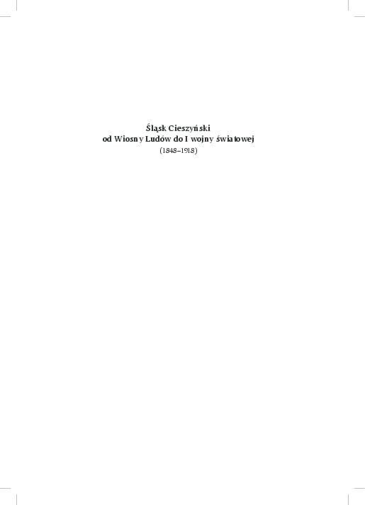 2699771c PDF) Śląsk Cieszyński od Wiosny Ludów do I wojny światowej (1848 ...