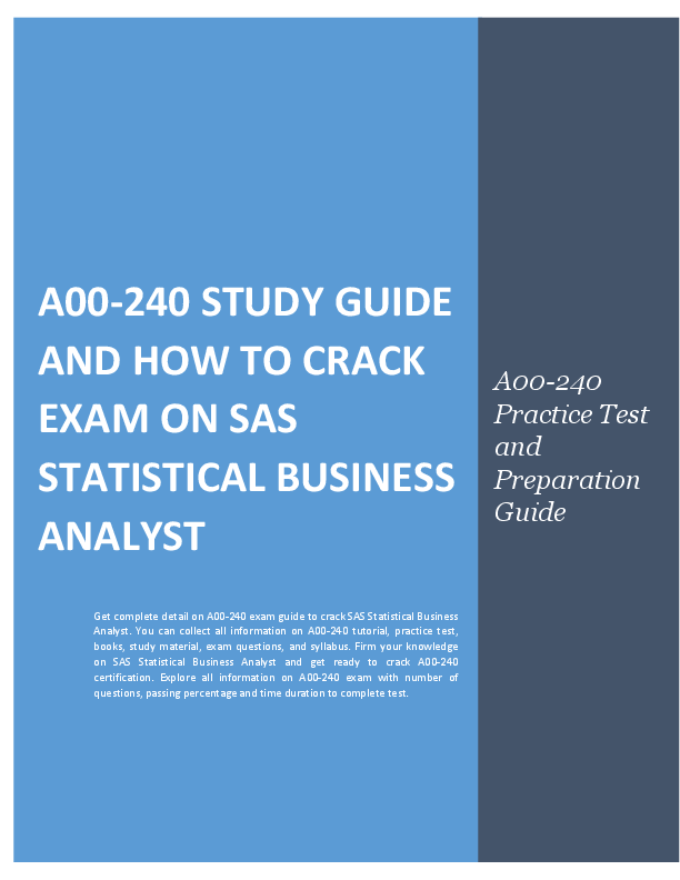 A00 240 Exam Guide And How To Crack Exam On Sas Statistical Business