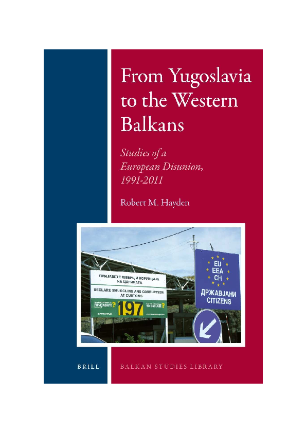 From Yugoslavia To The Western Balkans Studies Of A European