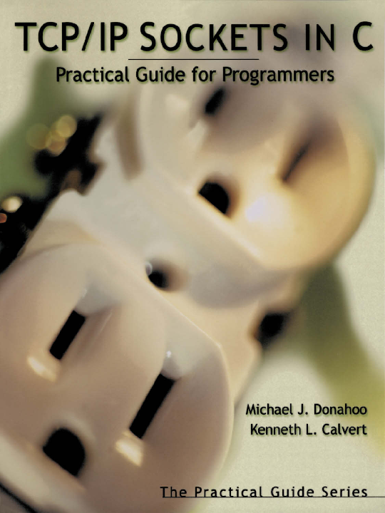 PDF) TCP-IP_Sockets_in_C-_Practical_Guide_for_Programmers.pdf ...