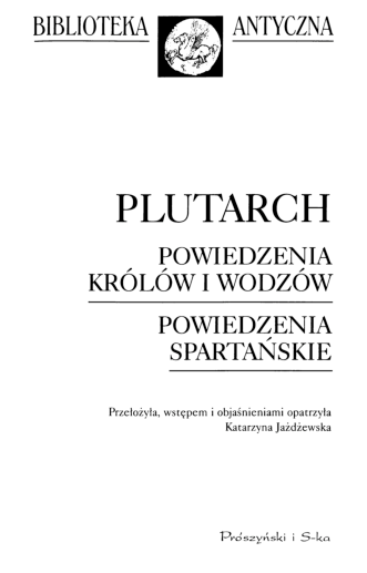 Pdf Plutarch Powiedzenia Królów I Wodzów Powiedzenia