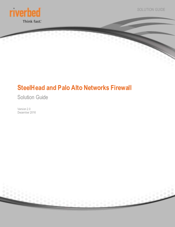 PDF) SteelHead and Palo Alto Networks Firewall Solution