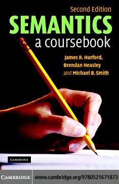 PDF) iif_kgpm_Hurford J. R., Heasley B. Semantics. A Coursebook ...