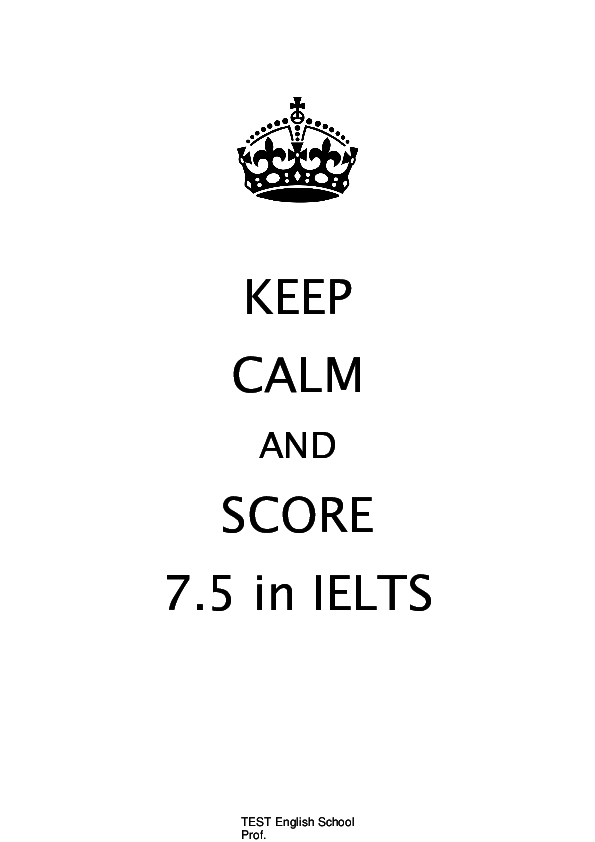 PDF) KEEP CALM AND SCORE 7 5 in IELTS | Habibi Palippui - Academia edu