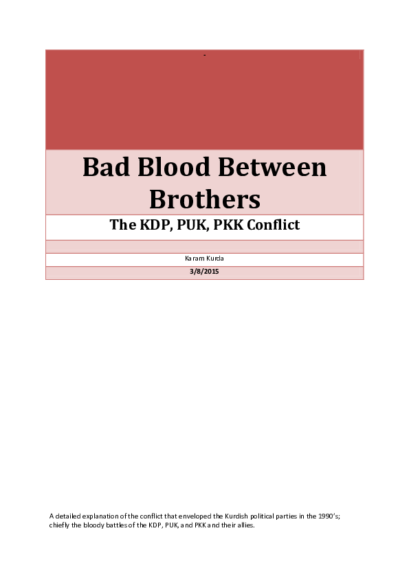 PDF) Bad Blood Between Brothers The KDP, PUK, PKK Conflict | Sarbaz