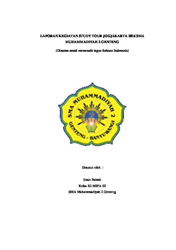 Doc Laporan Kegiatan Study Tour Jogjakarta 2016 Sma Muhammadiyah 2 Genteng Intan Faizah Academia Edu