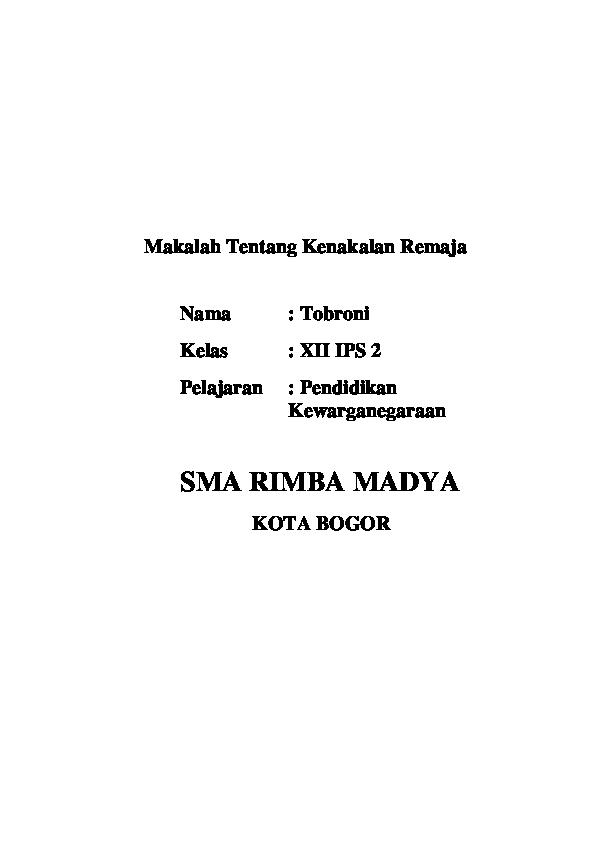 Doc Makalah Tentang Kenakalan Remaja Nama Tobroni Kelas Xii Ips 2 Pelajaran Pendidikan Kewarganegaraan Sma Rimba Madya Kota Bogor Roni Tobroni Academia Edu