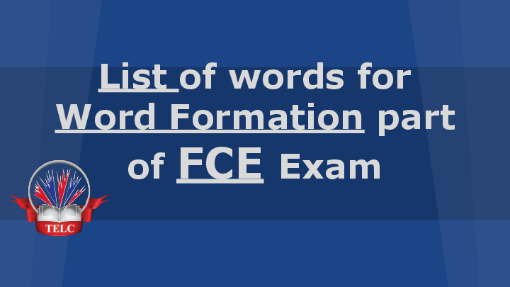 PDF) List of words for Word Formation part of FCE Exam | sebastian