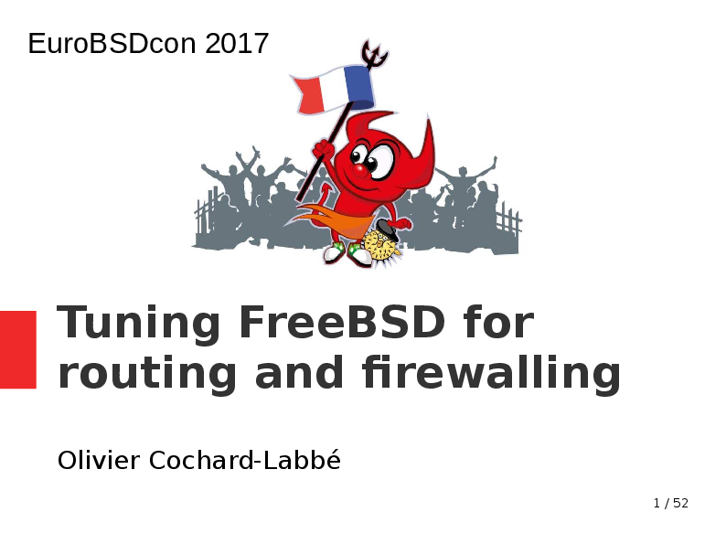 PDF) Tuning FreeBSD for routing and firewalling (EuroBSDCon