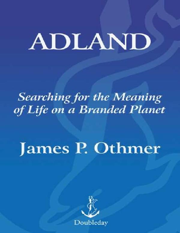 PDF) Adland - James P. Othmer.pdf   Guillermo Corts - Academia.edu