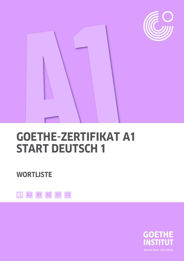 Pdf Goethe Zertifikat A1 Start Deutsch 1 Wortliste B1 B2 C1 C2 A2
