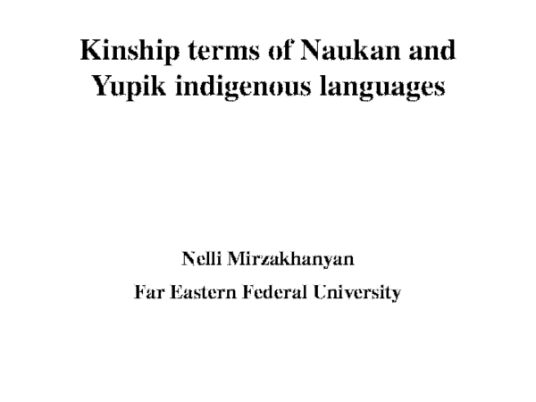 PPT) Kinship terms of Naukan and Yupik indigenous languages pptx