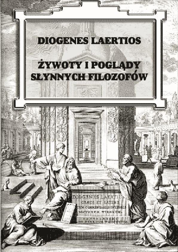 Pdf Diogenes Laertios Ywoty I Pogl Dy S Ynnych Filozof W