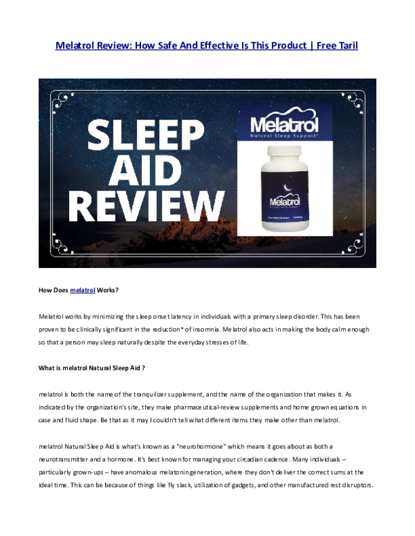 Pdf Melatrol Review How Safe And Effective Is This Product