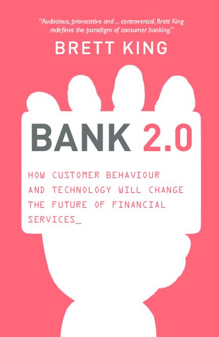 PDF) Brett King-Bank 2.0.pdf |  smay l M mm dli - Academia.edu