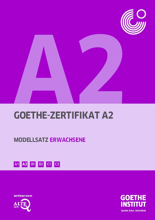 Pdf Goethe Zertifikat A2 Modellsatz Erwachsene B1 B2 C1 C2 A2 A1