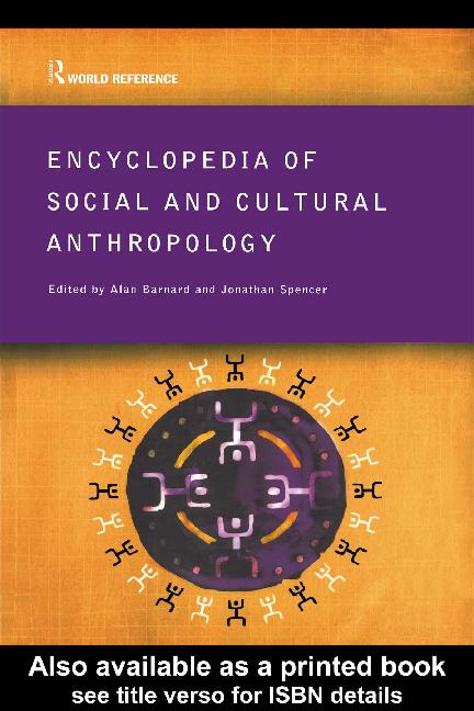 PDF) Barnad, A., Spencer, J. - Encyclopedia of Social and Cultural ...