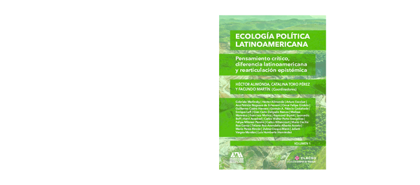 el ambientalista crtico gestin ambiental ecologismo y desarrollo en amrica latina no ficcin n 37
