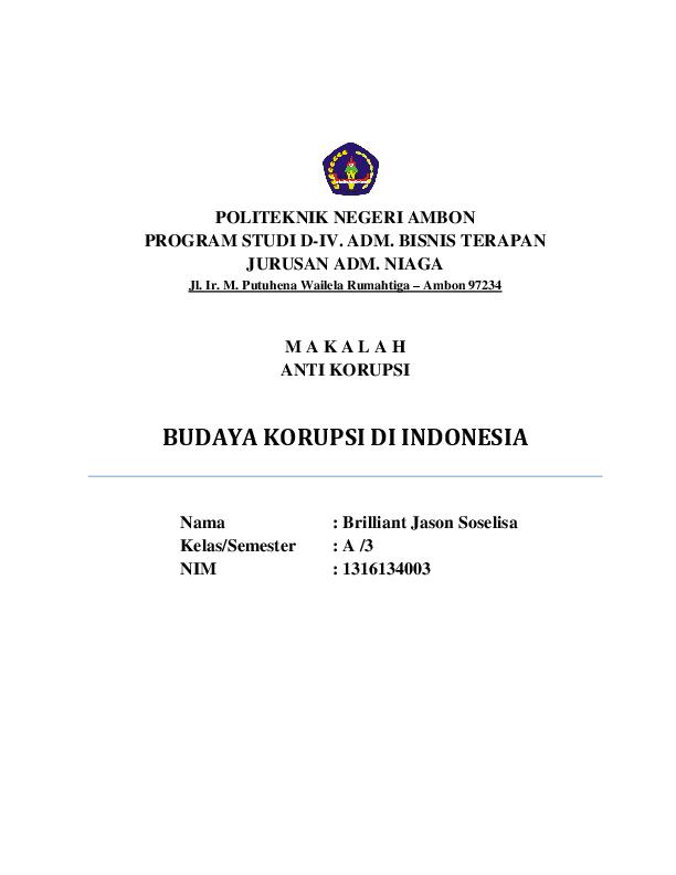 Doc M A K A L A H Anti Korupsi Budaya Korupsi Di Indonesia Brilliant Jason Soselisa Academia Edu