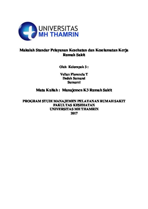 Doc Makalah Standar Pelayanan Kesehatan Dan Keselamatan Kerja Rumah Sakit Mata Kuliah Manajemen K3 Rumah Sakit Program Studi Manajemen Pelayanan Rumah Sakit Fakultas Kesehatan Universitas Mh Thamrin 2017 Rosid Irsad Academia Edu