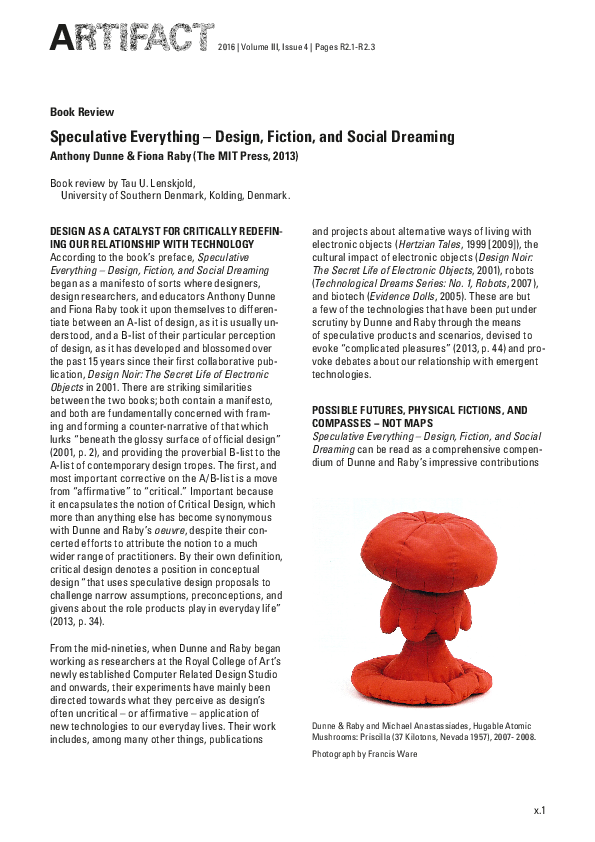 Pdf Book Review Speculative Everything Design Fiction And Social Dreaming Design As A Catalyst For Critically Redefin Ing Our Relationship With Technology Mandi Zhou Academia Edu