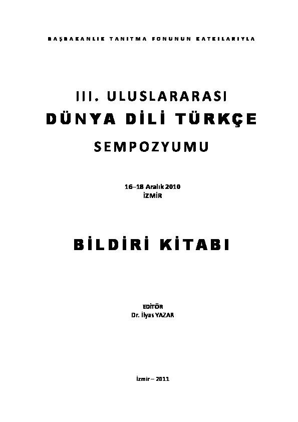 PDF) TÜRKÇE ÖĞRETİMİNDE KULLANILAN METİNLERİN YILLARA GÖRE  DEĞERLENDİRİLMESİ- III. Uluslararası Dünya Dili Türkçe Sempozyumu Bildiri  Kitabı | Neslihan Karakuş - Academia.edu