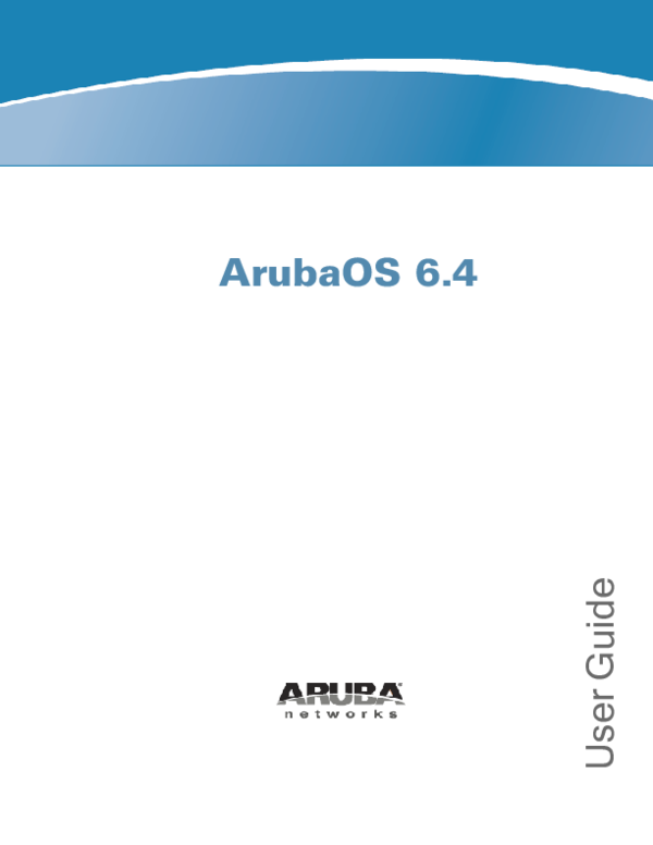 PDF) ArubaOS 6 4 User Guide | jose pesqueda - Academia edu