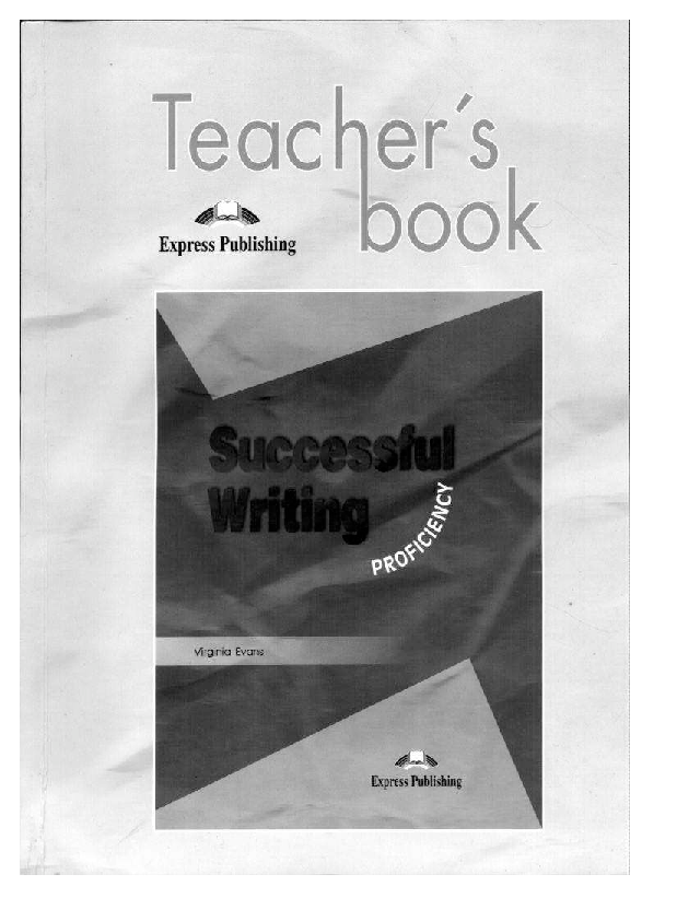 Pdf V Evans Successful Writing Proficiency Teacher S Book Anna Revva Academia Edu