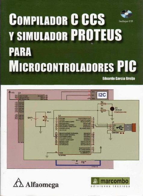 PDF) COMPILADOR C CCS In~) Y SIMoLADOR PROTEUS PARA