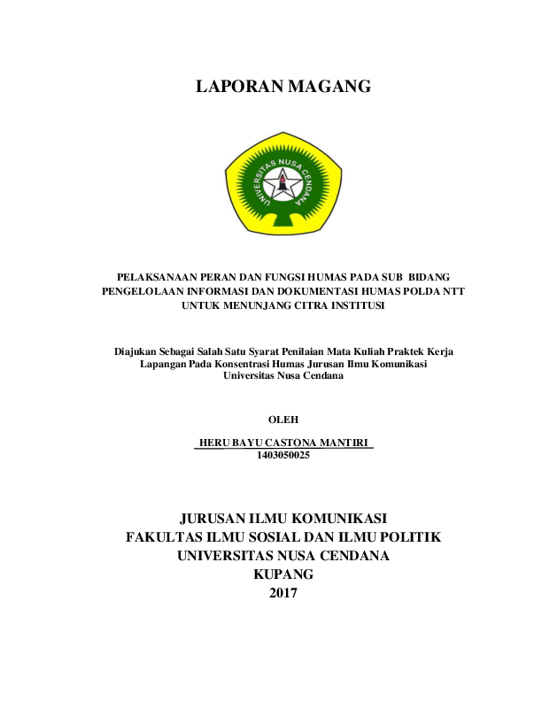 Doc Laporan Magang Pelaksanaan Peran Dan Fungsi Humas Pada Sub Bidang Pengelolaan Informasi Dan Dokumentasi Humas Polda Ntt Untuk Menunjang Citra Institusi Heru Mantiri Academia Edu