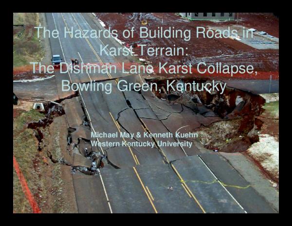 PDF) The Hazards of Building Roads in Karst Terrain: The Dishman