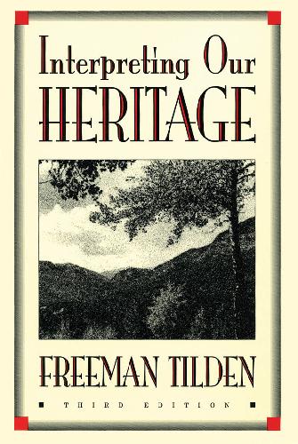 PDF) TILDEN. F. Interpreting_Our_Heritage__Chapel_Hill_Books_.pdf ...
