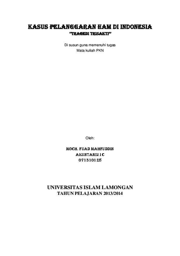Doc Kasus Pelanggaran Ham Di Indonesia Tragedi Trisakti Universitas Islam Lamongan Erick Saputra Academia Edu