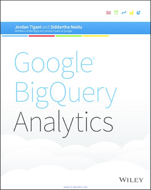 PDF) Google BigQuery Analytics | Juan Nolazco - Academia edu