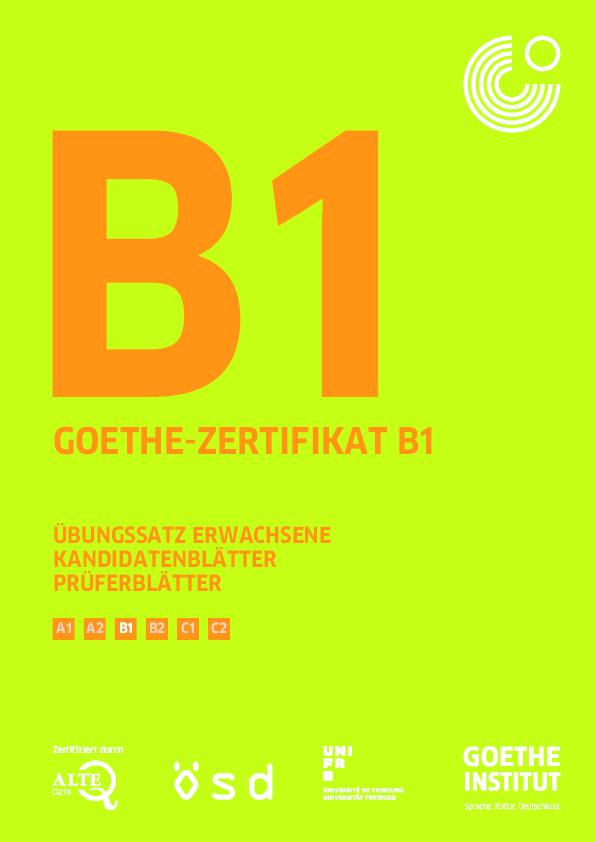 Pdf Goethe Zertifikat B1 übungssatz Erwachsene Kandidatenblätter